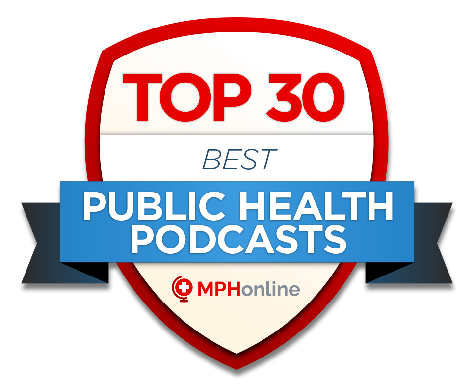 Top 30 - Best Public Health Podcasts